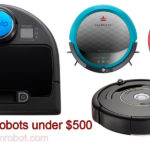 top vacuum robots cleaner under 500