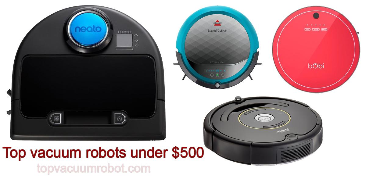 top vacuum robots cleaner under 500